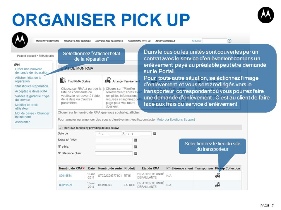 ORGANISER PICK UP PAGE 17 Sélectionnez Afficher létat de la réparation Sélectionnez le lien du site du transporteur Dans le cas ou les unités sont cou