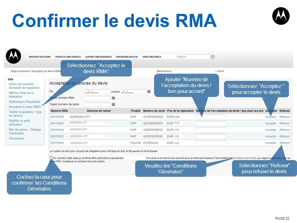 Confirmer le devis RMA PAGE 22 Sélectionnez Acceptez le devis RMA Veuillez lire Conditions Générales Cochez la case pour confirmer les Conditions Géné