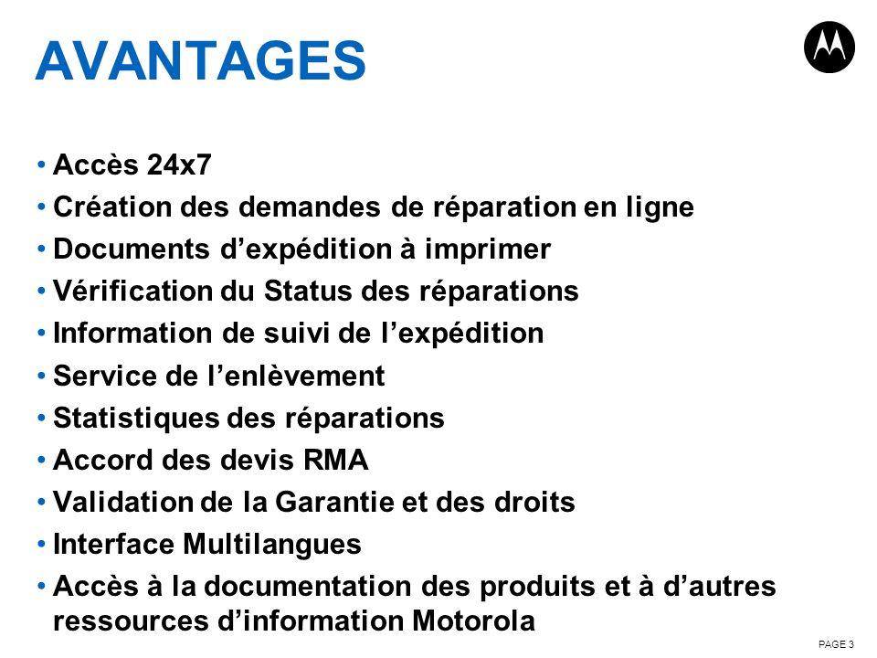 AVANTAGES Accès 24x7 Création des demandes de réparation en ligne Documents dexpédition à imprimer Vérification du Status des réparations Information