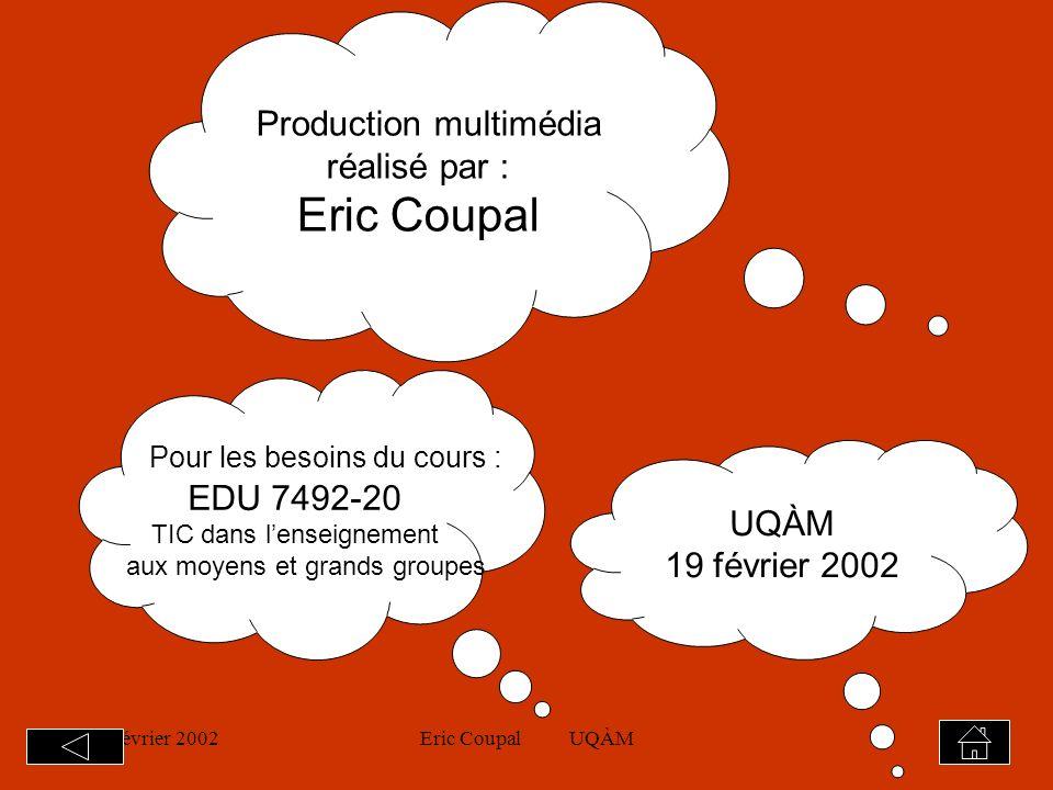19 février 2002Eric Coupal UQÀM18
