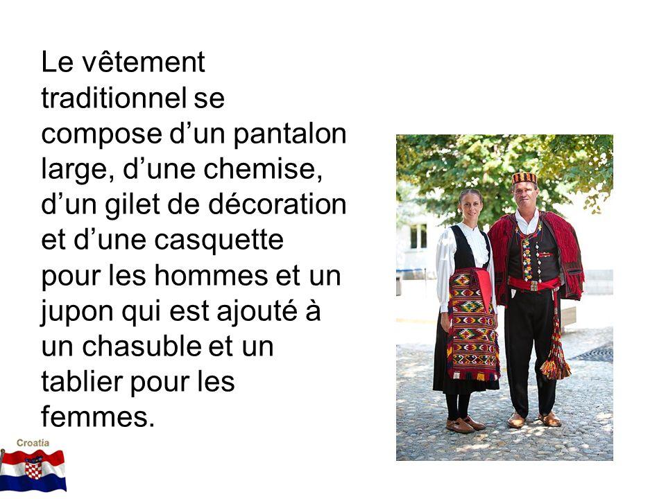 Le vêtement traditionnel se compose dun pantalon large, dune chemise, dun gilet de décoration et dune casquette pour les hommes et un jupon qui est aj