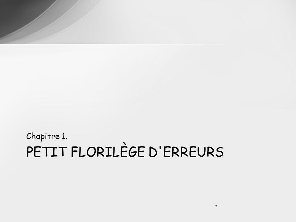 PETIT FLORILÈGE D'ERREURS Chapitre 1. 2