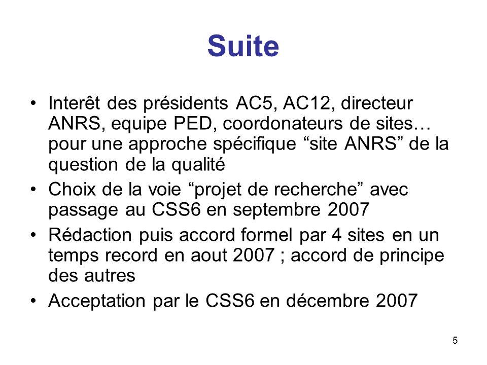 5 Suite Interêt des présidents AC5, AC12, directeur ANRS, equipe PED, coordonateurs de sites… pour une approche spécifique site ANRS de la question de