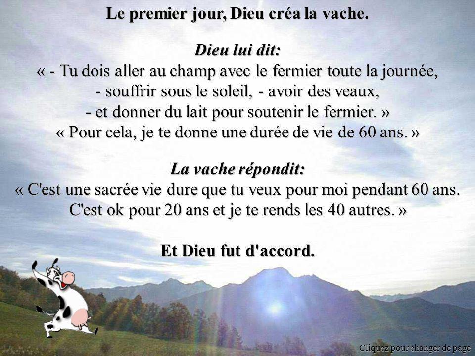 Cliquez pour changer de page Le premier jour, Dieu créa la vache.