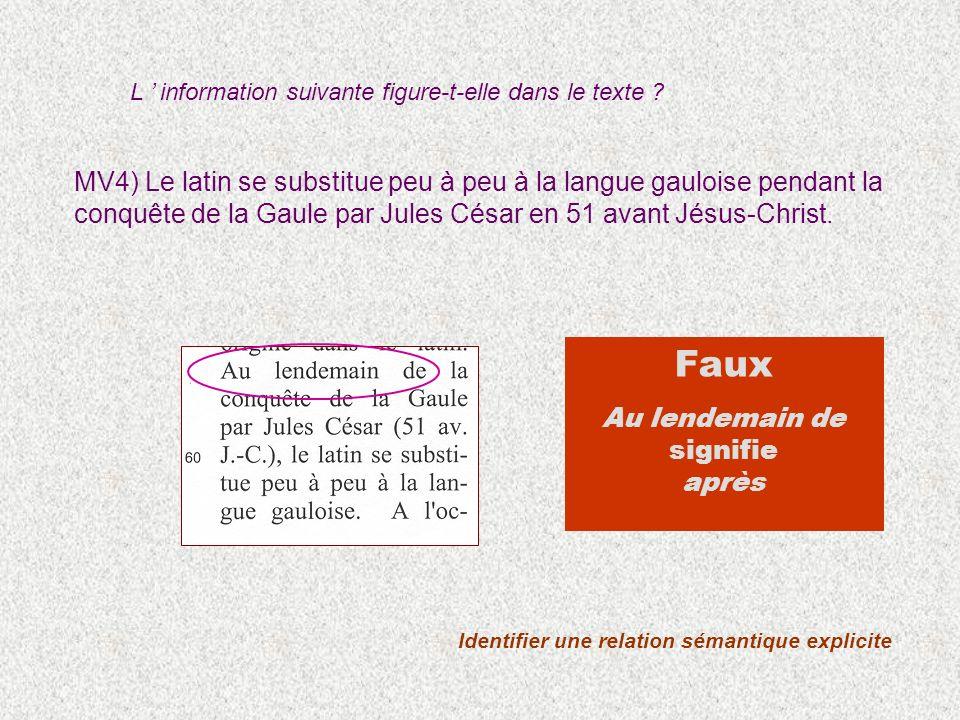 MV4) Le latin se substitue peu à peu à la langue gauloise pendant la conquête de la Gaule par Jules César en 51 avant Jésus-Christ. Identifier une rel