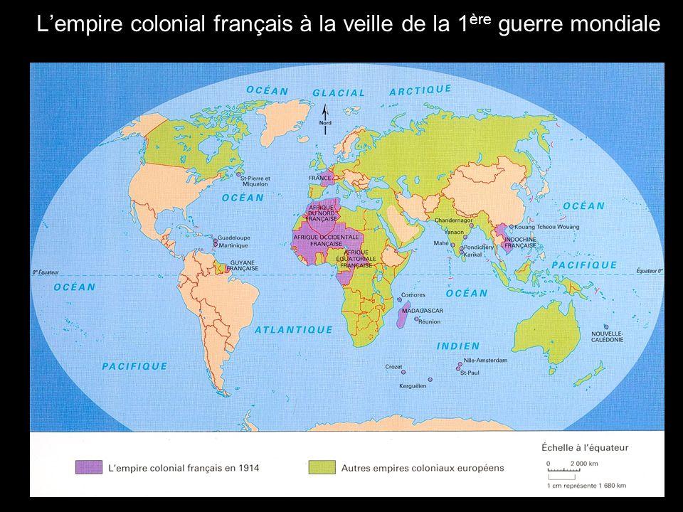 Lempire colonial français à la veille de la 1 ère guerre mondiale