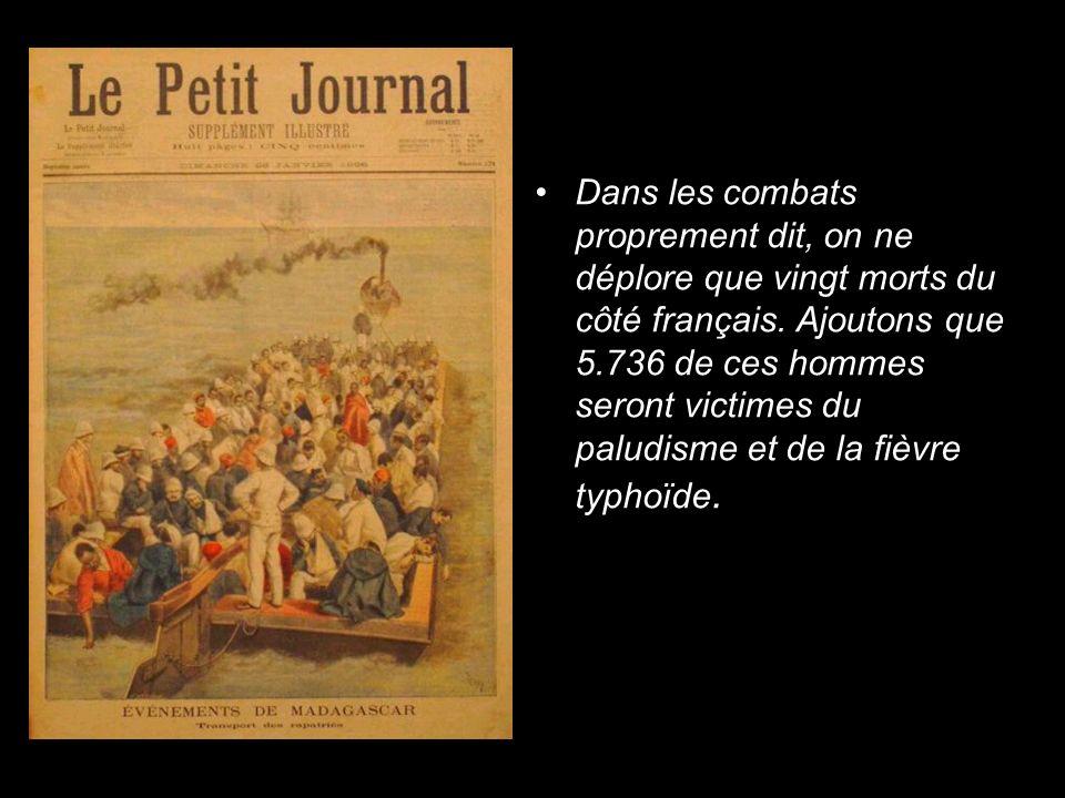 Dans les combats proprement dit, on ne déplore que vingt morts du côté français. Ajoutons que 5.736 de ces hommes seront victimes du paludisme et de l