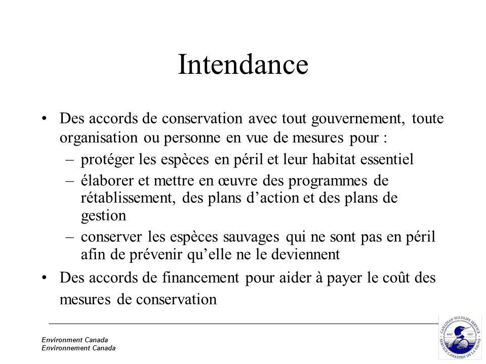 Environment Canada Environnement Canada Intendance Des accords de conservation avec tout gouvernement, toute organisation ou personne en vue de mesure