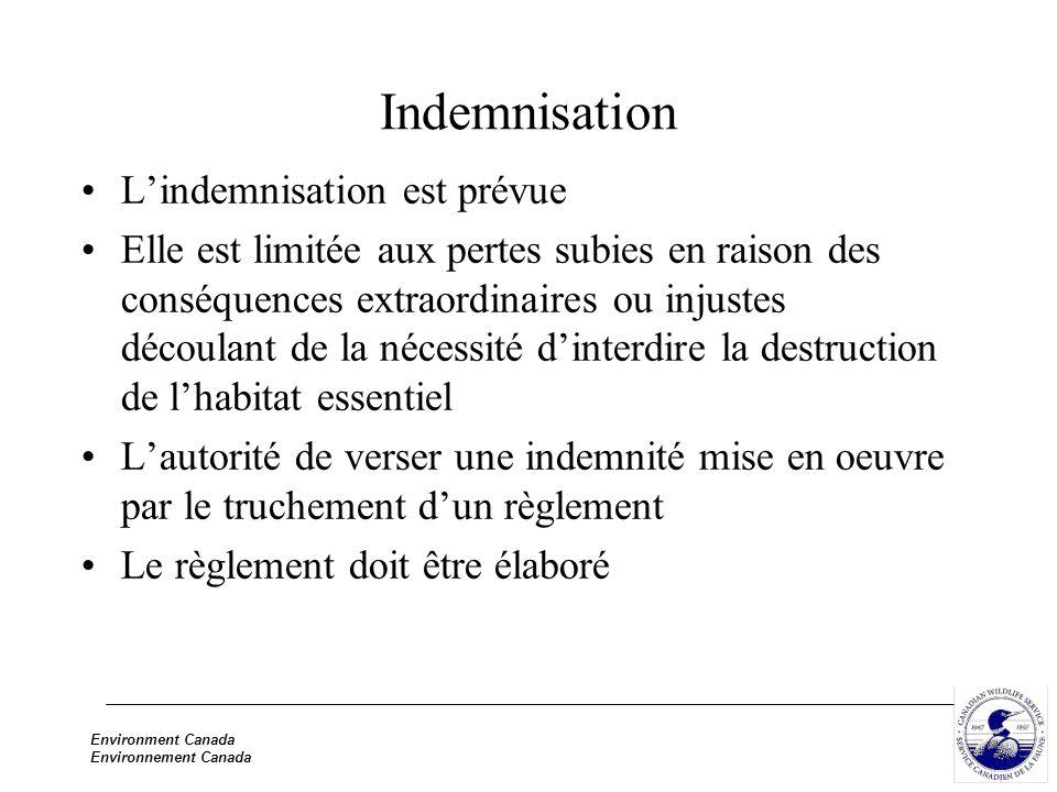 Environment Canada Environnement Canada Indemnisation Lindemnisation est prévue Elle est limitée aux pertes subies en raison des conséquences extraord