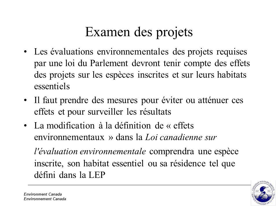 Environment Canada Environnement Canada Examen des projets Les évaluations environnementales des projets requises par une loi du Parlement devront ten