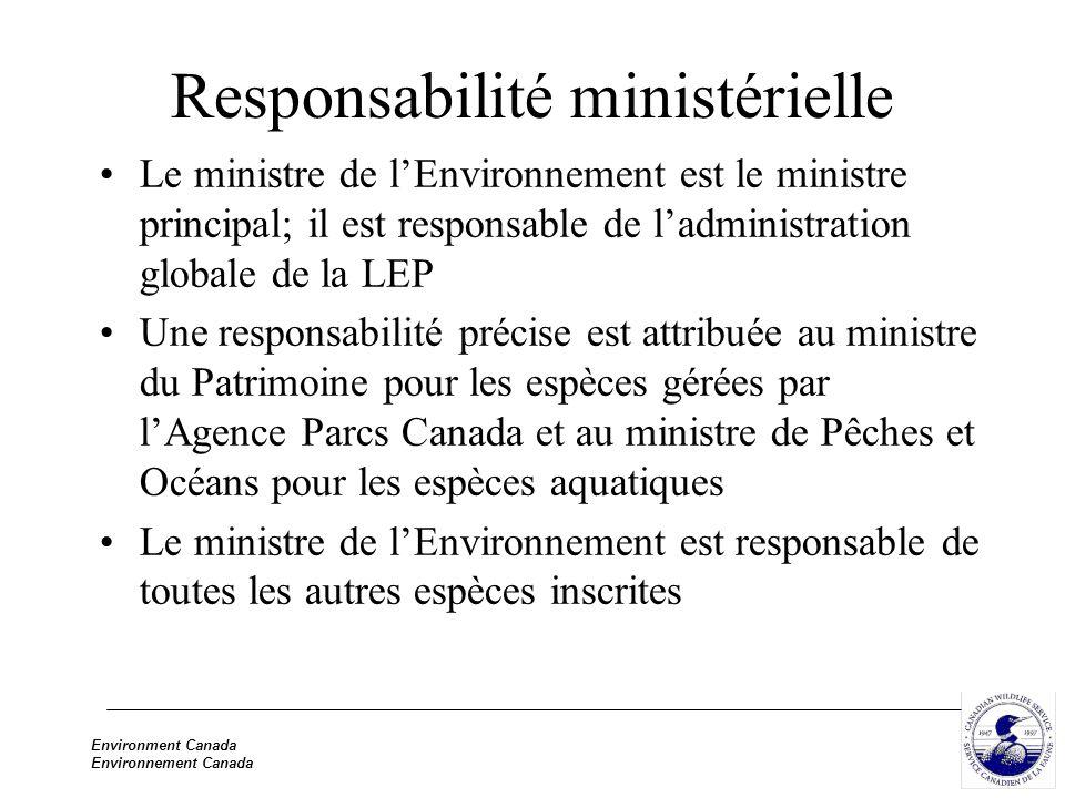 Environment Canada Environnement Canada Responsabilité ministérielle Le ministre de lEnvironnement est le ministre principal; il est responsable de la