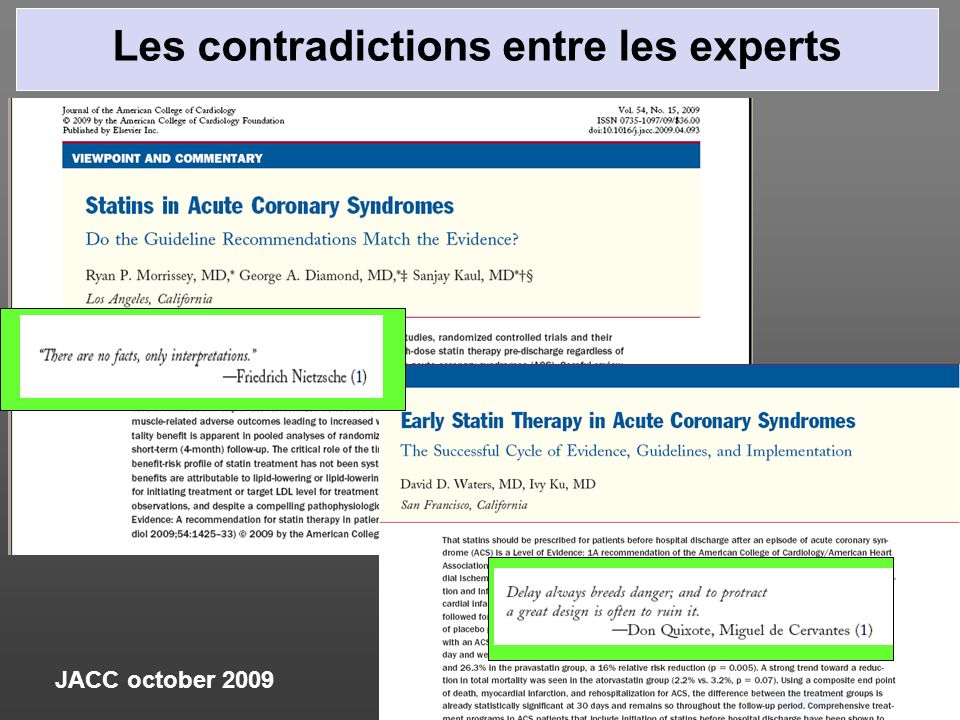 JACC october 2009 Les contradictions entre les experts