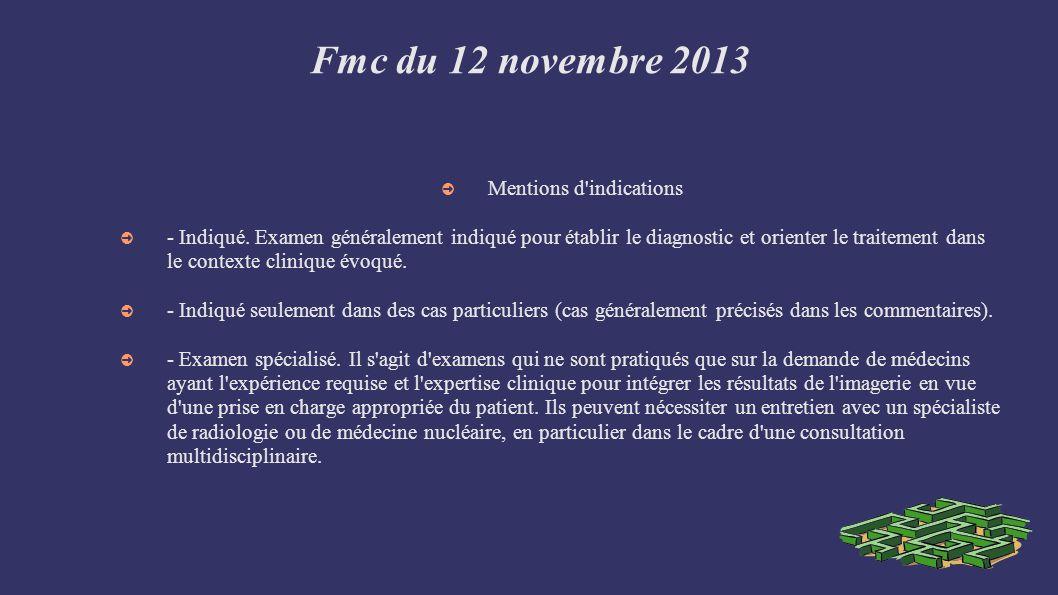Fmc du 12 novembre 2013 Mentions d indications - Indiqué.