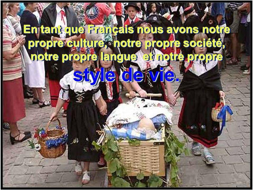Cette idée que la France est une communauté multiculturelle a servi seulement à diluer notre souveraineté et notre identité nationale. Cette idée que