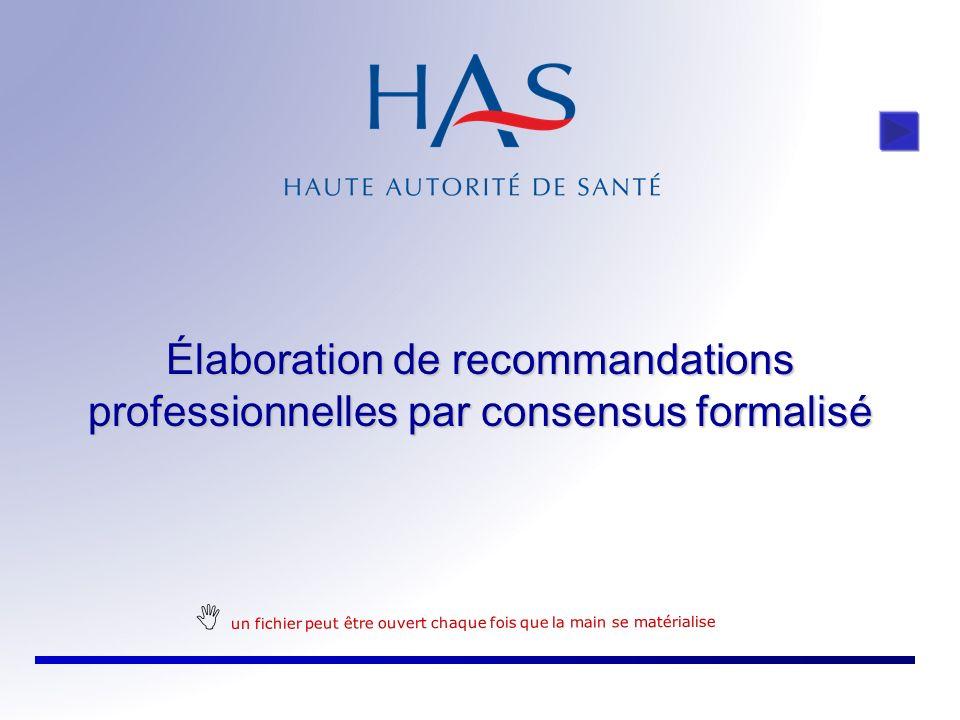 Élaboration de recommandations professionnelles par consensus formalisé un fichier peut être ouvert chaque fois que la main se matérialise