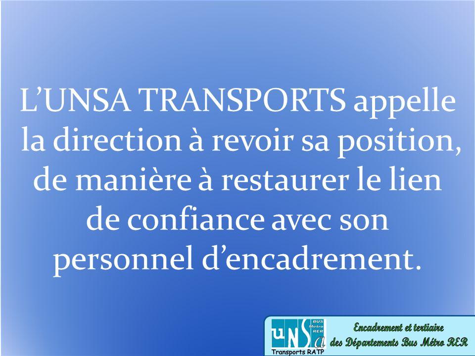 LUNSA TRANSPORTS appelle la direction à revoir sa position, de manière à restaurer le lien de confiance avec son personnel dencadrement.