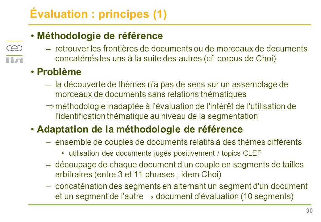 31 Évaluation : principes (2) Document Topic10 Document Topic 88 Document dévaluation bi-thématique