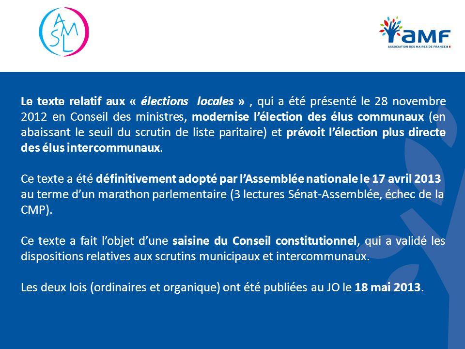 Le texte relatif aux « élections locales », qui a été présenté le 28 novembre 2012 en Conseil des ministres, modernise lélection des élus communaux (e