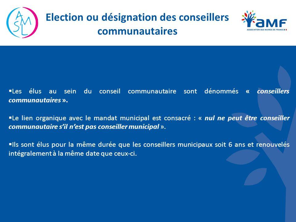 Les élus au sein du conseil communautaire sont dénommés « conseillers communautaires ».