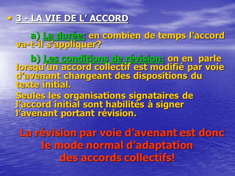 2 - LE CHAMP D APPLICATION D UN ACCORD Un accord détablissement doit préciser si il couvre, une seul entreprise étant composer de plusieurs établissem