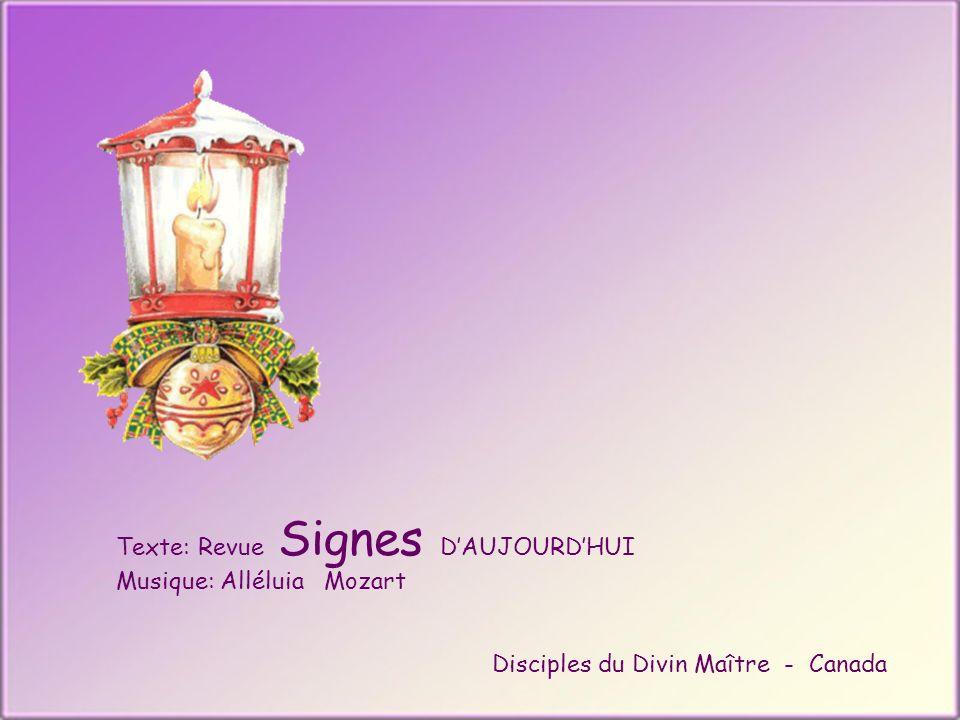 Texte: Revue Signes DAUJOURDHUI Musique: Alléluia Mozart Disciples du Divin Maître - Canada