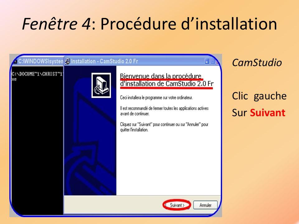 Fenêtre 5: Accord de licence Camstudio CamStudio 1/ Cocher Jaccèpte 2/ Clic gauche Sur Suivant