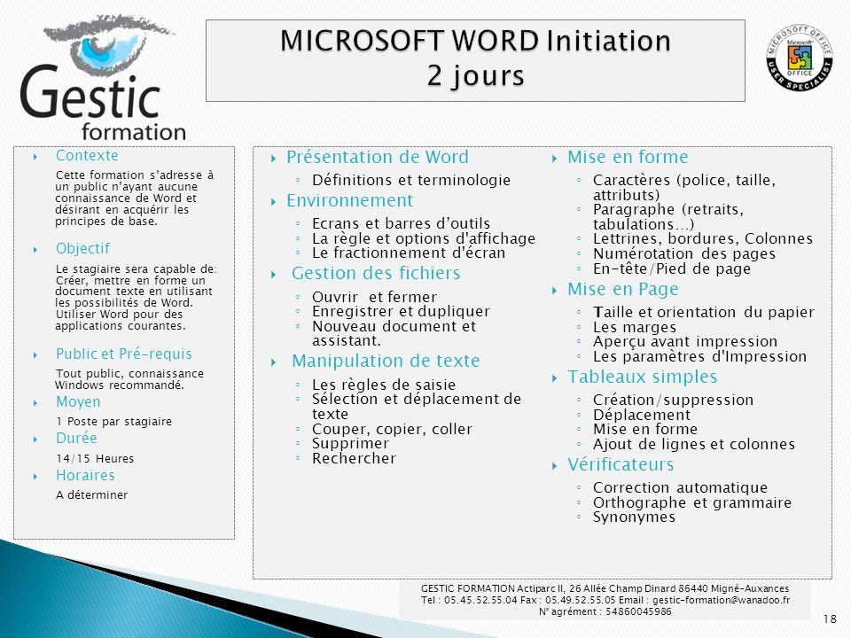 18 Présentation de Word Définitions et terminologie Environnement Ecrans et barres doutils La règle et options d'affichage Le fractionnement d'écran G