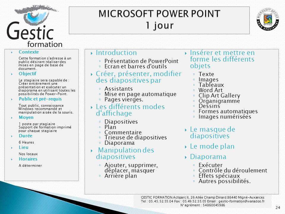 24 Introduction Présentation de PowerPoint Ecran et barres d'outils Créer, présenter, modifier des diapositives par Assistants Mise en page automatiqu