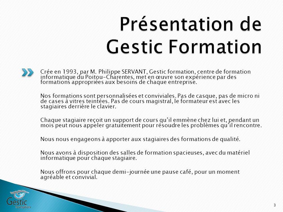 Crée en 1993, par M. Philippe SERVANT, Gestic formation, centre de formation informatique du Poitou-Charentes, met en œuvre son expérience par des for