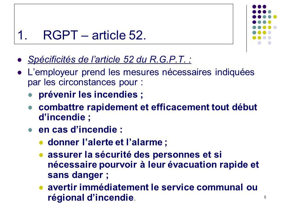 6 1.RGPT – article 52.Spécificités de larticle 52 du R.G.P.T.