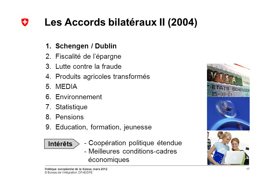 Les Accords bilatéraux II (2004) 1. 2. 3. 4. 5.