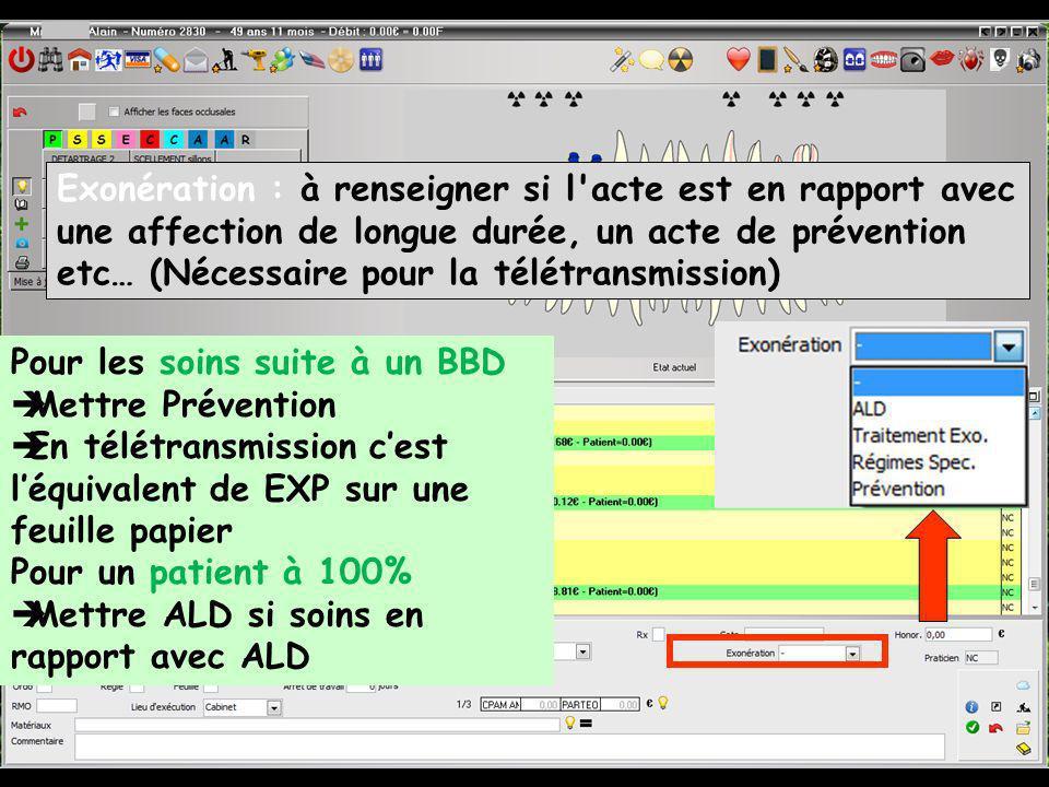 Pour les soins suite à un BBD Mettre Prévention En télétransmission cest léquivalent de EXP sur une feuille papier Pour un patient à 100% Mettre ALD s