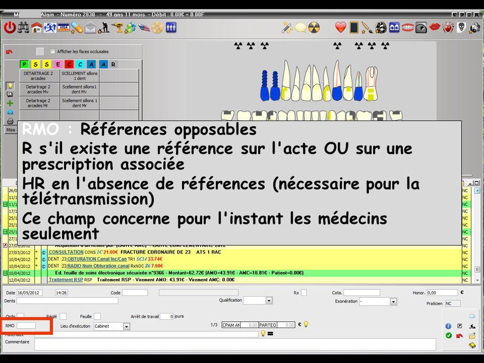 RMO : Références opposables R s'il existe une référence sur l'acte OU sur une prescription associée HR en l'absence de références (nécessaire pour la