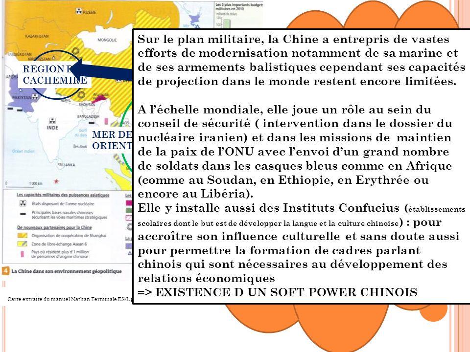 La Chine est un sujet dinquiétude pour ses voisins en raison dabord de ses revendications territoriales.