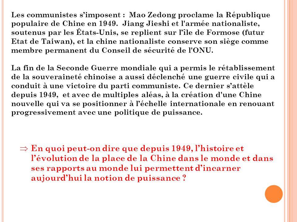Les communistes simposent : Mao Zedong proclame la République populaire de Chine en 1949.