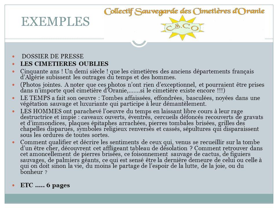 EXEMPLES DOSSIER DE PRESSE LES CIMETIERES OUBLIES Cinquante ans ! Un demi siècle ! que les cimetières des anciens départements français dAlgérie subis