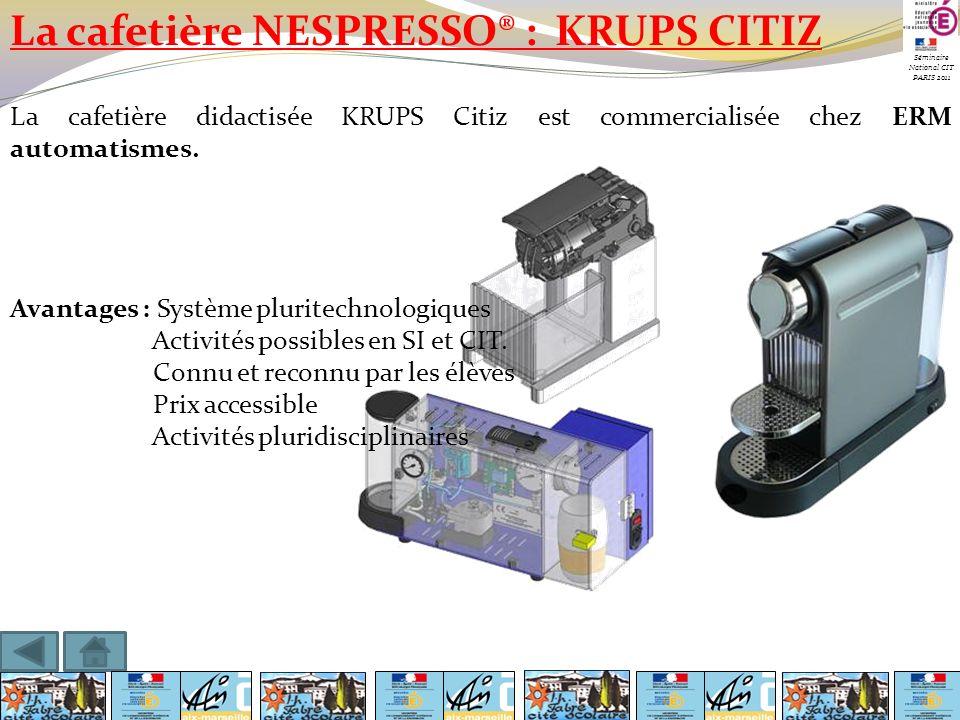 La cafetière NESPRESSO® : KRUPS CITIZ La cafetière didactisée KRUPS Citiz est commercialisée chez ERM automatismes. Avantages : Système pluritechnolog