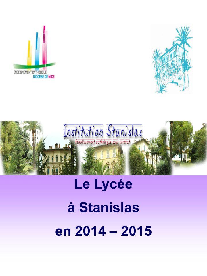 Le Lycée à Stanislas en 2014 – 2015