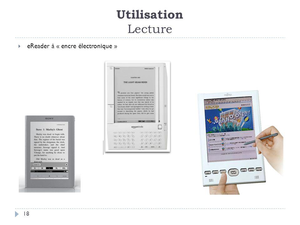 Utilisation Lecture 18 eReader à « encre électronique »