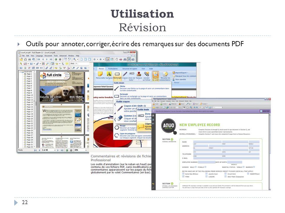 Utilisation Révision 22 Outils pour annoter, corriger, écrire des remarques sur des documents PDF