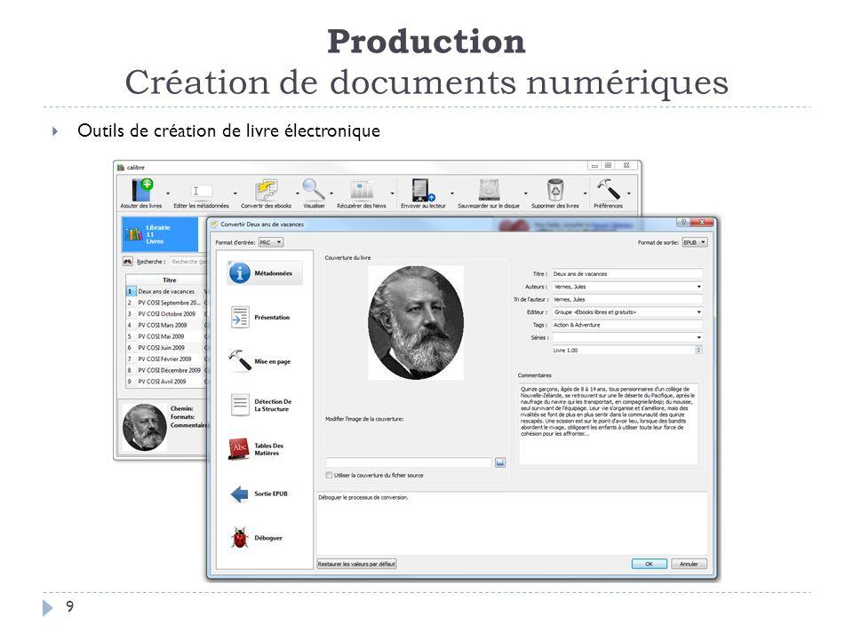 Production Création de documents numériques 9 Outils de création de livre électronique