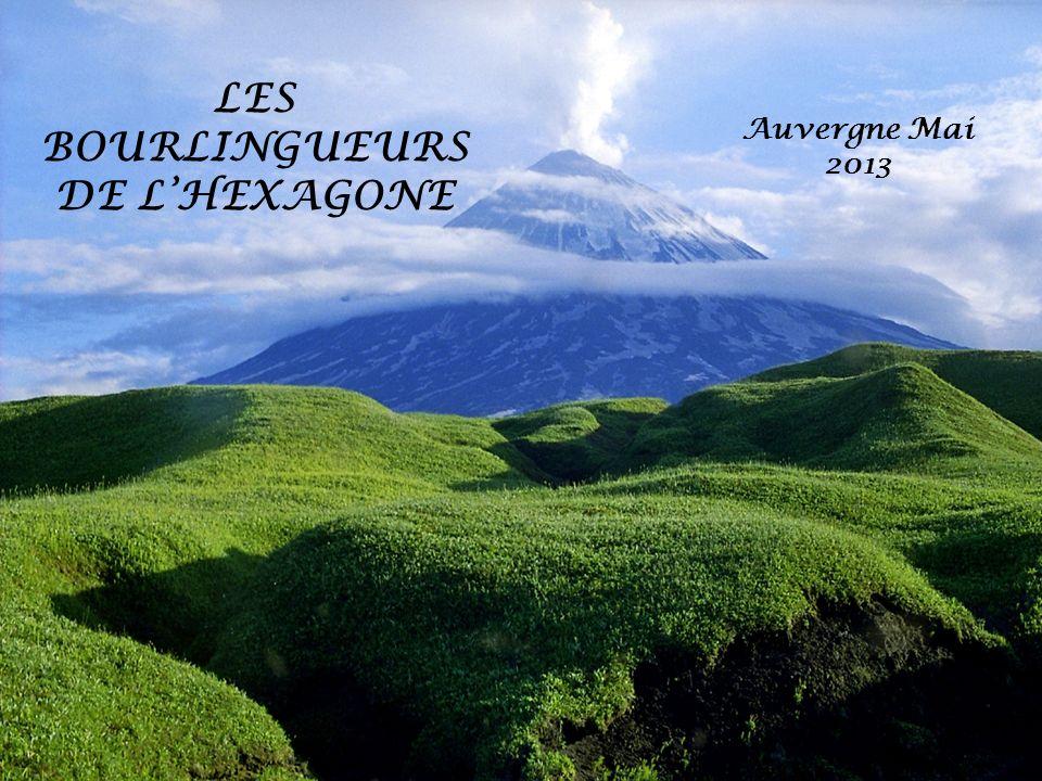LES BOURLINGUEURS DE LHEXAGONE Auvergne Mai 2013