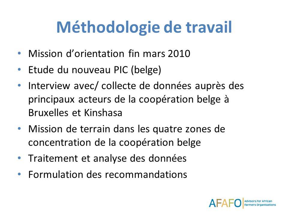 Méthodologie de travail Mission dorientation fin mars 2010 Etude du nouveau PIC (belge) Interview avec/ collecte de données auprès des principaux acte