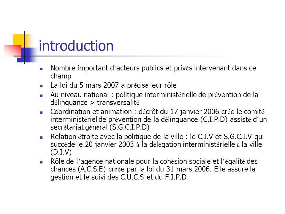 introduction Nombre important d acteurs publics et priv é s intervenant dans ce champ La loi du 5 mars 2007 a pr é cis é leur rôle Au niveau national