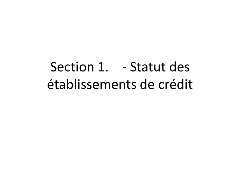 Section 1 - Compte de dépôt