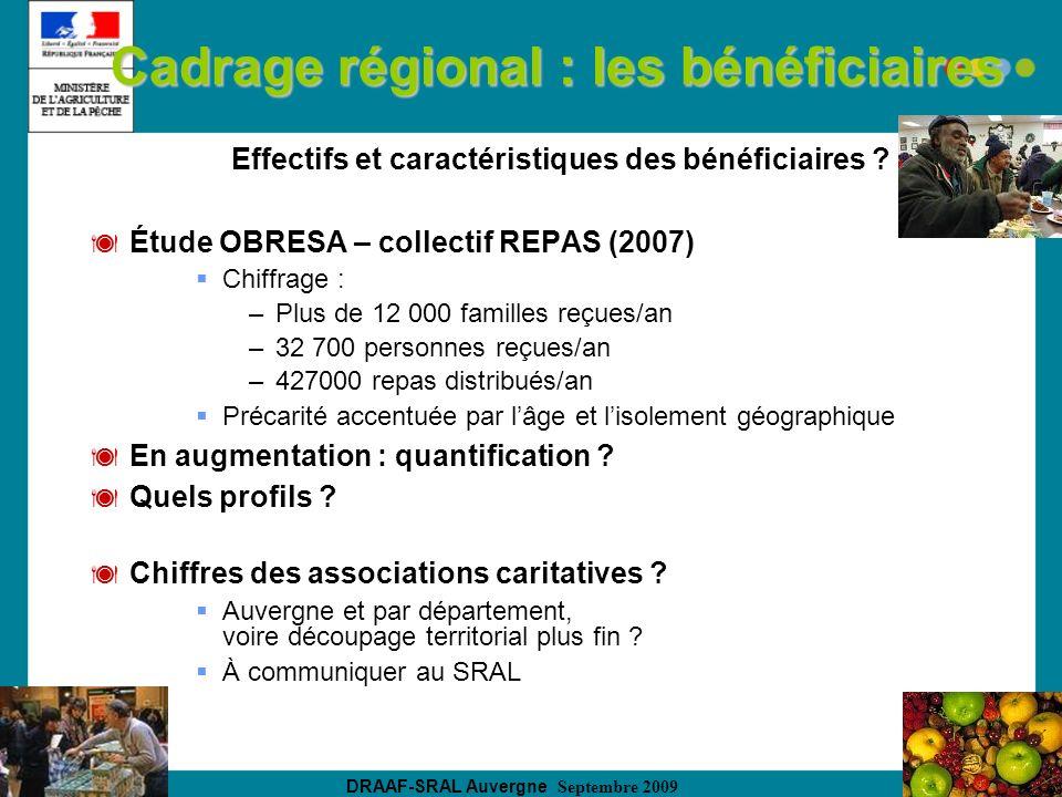 DRAAF-SRAL Auvergne Septembre 2009 Cadrage régional : les bénéficiaires Effectifs et caractéristiques des bénéficiaires ? Étude OBRESA – collectif REP