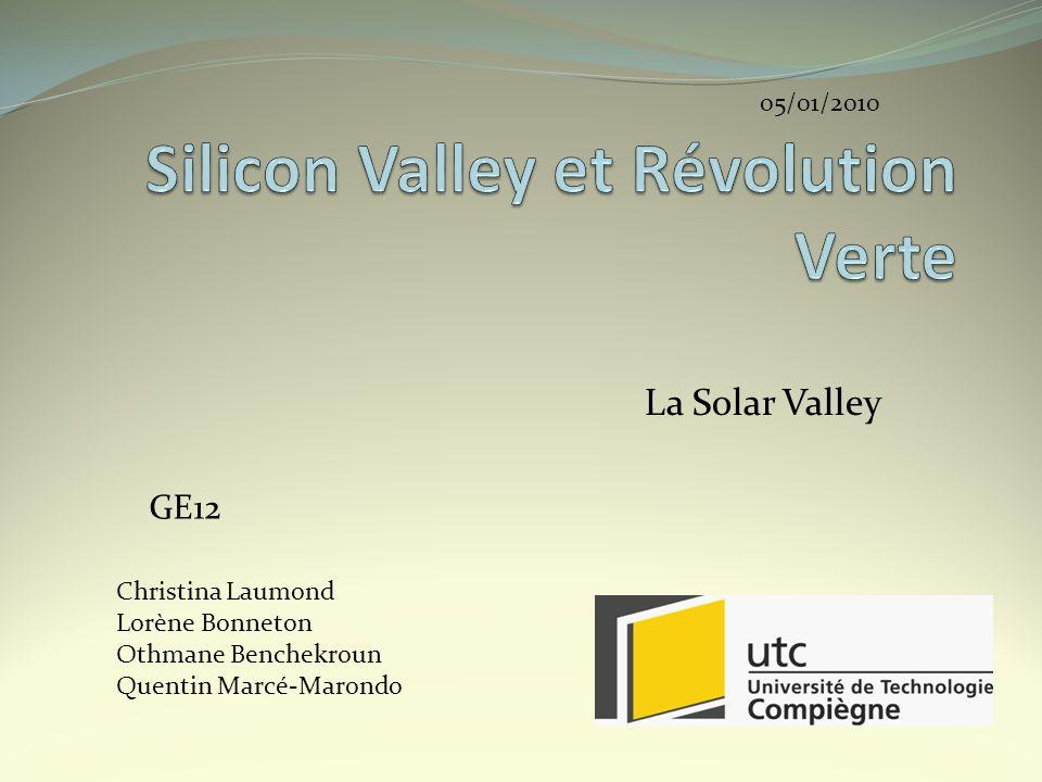 La Solar Valley GE12 Christina Laumond Lorène Bonneton Othmane Benchekroun Quentin Marcé-Marondo 05/01/2010