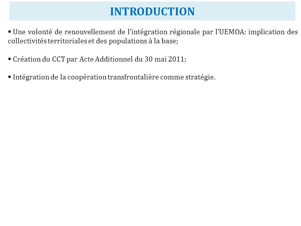 INTRODUCTION Une volonté de renouvellement de lintégration régionale par lUEMOA: implication des collectivités territoriales et des populations à la b