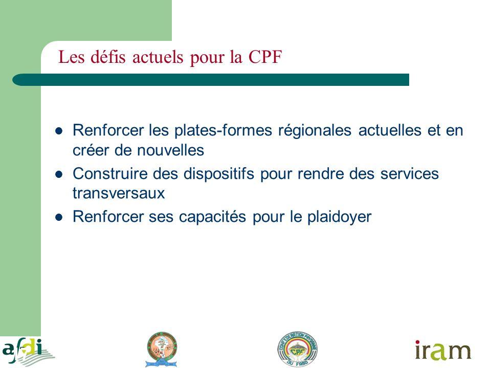 17 Les défis actuels pour la CPF Renforcer les plates-formes régionales actuelles et en créer de nouvelles Construire des dispositifs pour rendre des services transversaux Renforcer ses capacités pour le plaidoyer