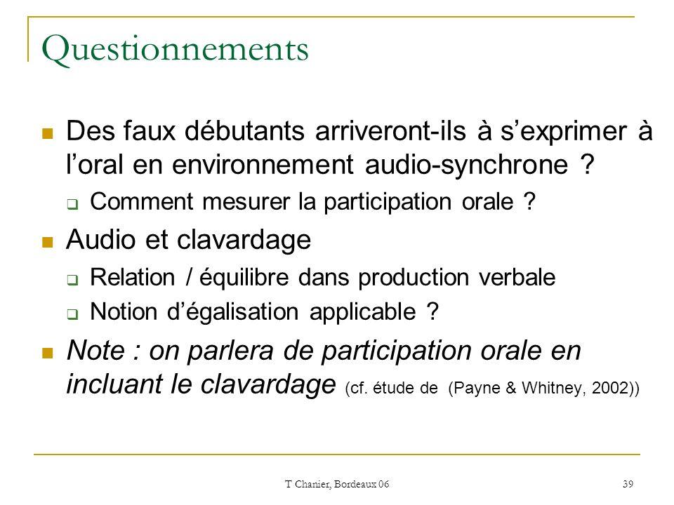 T Chanier, Bordeaux 06 39 Questionnements Des faux débutants arriveront-ils à sexprimer à loral en environnement audio-synchrone .